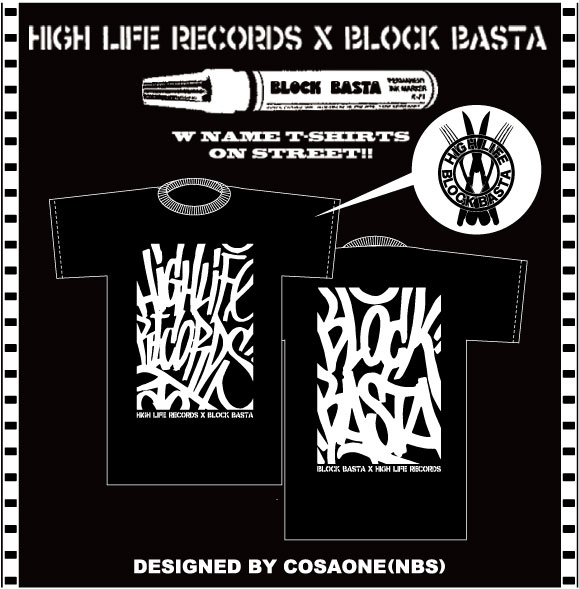 HIGHLIFExBLOCKBASTA-T-SHIRTS-BLOG用